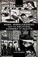 Work, Worklessness, and the Political...