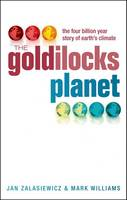 The Goldilocks Planet: The 4 Billion...