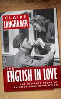 The English in Love: The Intimate...