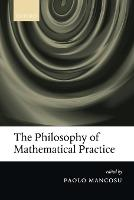 The Philosophy of Mathematical Practice