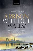 A Prison Without Walls?: Eastern...