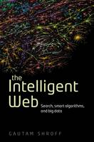 The Intelligent Web: Search, Smart...