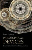 Philosophical Devices: Proofs,...