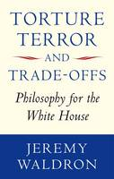 Torture, Terror, and Trade-offs:...