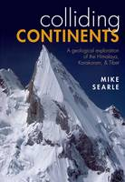 Colliding Continents: A Geological...