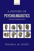A History of Psycholinguistics: The...