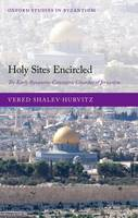 Holy Sites Encircled: The Early...