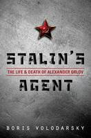 Stalin's Agent: The Life and Death of...