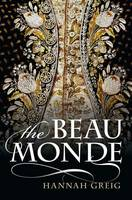 The Beau Monde: Fashionable Society ...