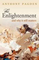 The Enlightenment: And Why it Still...