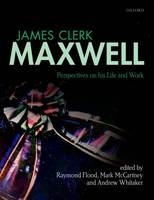 James Clerk Maxwell: Perspectives on...