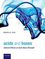 Acids and Bases: Solvent Effects on...