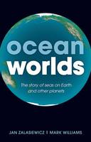 Ocean Worlds: The Story of Seas on...