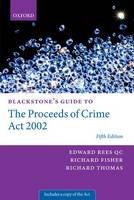 Blackstone's Guide to the Proceeds of...
