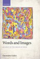 Words and Images: An Essay on the...