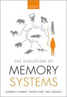 The Evolution of Memory Systems:...