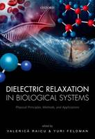 Dielectric Relaxation in Biological...