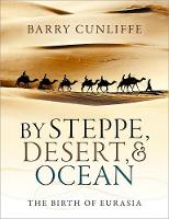 By Steppe, Desert, and Ocean: The...
