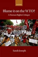 Blame it on the WTO?: A Human Rights...