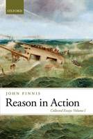 Reason in Action: Collected Essays:...