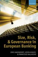 Size, Risk, and Governance in ...