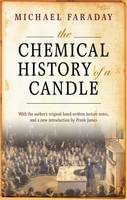 The Chemical History of a Candle: ...