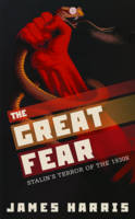 The Great Fear: Stalin's Terror of ...