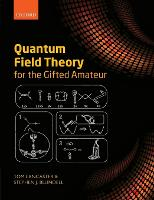 Quantum Field Theory for the Gifted...