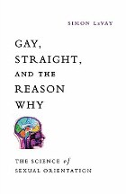Gay, Straight, and the Reason Why: ...
