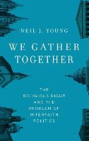 We Gather Together: The Religious...