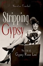 Stripping Gypsy: The Life of Gypsy...