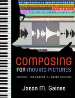 Composing for Moving Pictures: The...