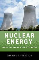 Nuclear Energy: What Everyone Needs ...
