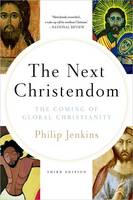 Next Christendom: The Coming of ...