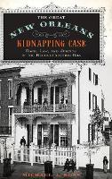 The Great New Orleans Kidnapping ...