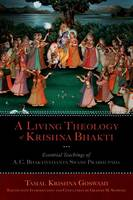 A Living Theology of Krishna Bhakti:...
