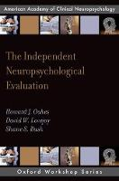 The Independent Neuropsychological...