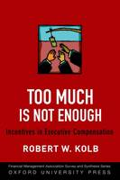 Too Much is Not Enough: Incentives in...