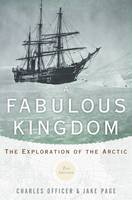 A Fabulous Kingdom: The Exploration ...