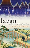 Japan and the Shackles of the Past:...