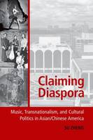 Claiming Diaspora: Music,...