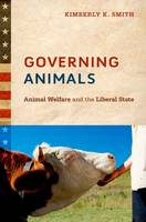 Governing Animals: Animal Welfare and...