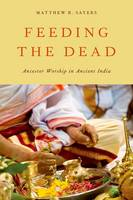 Feeding the Dead: Ancestor Worship in...