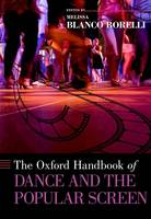 The Oxford Handbook of Dance and the...