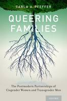 Queering Families: The Postmodern...
