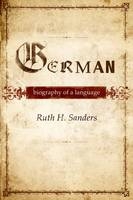 German. Biography of a language