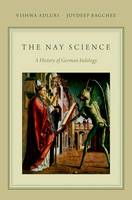The Nay-science: A History of German...