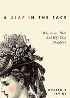 A Slap in the Face: Why Insults...