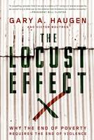 The Locust Effect: Why the End of...