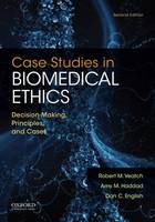 Case Studies in Biomedical Ethics:...